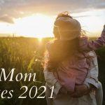 Best Mom Quotes 2021