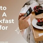 How To Build A Breakfast Tray for Bed